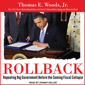 Rollback: Repealing Big Government Before the Coming Fiscal Collapse (Unabridged) audiobook download