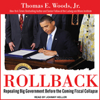 Rollback-repealing-big-government-before-the-coming-fiscal-collapse-unabridged-audiobook