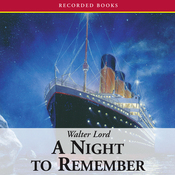 A Night to Remember (Unabridged) audiobook download