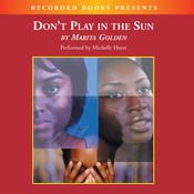 Don't Play in the Sun: One Woman's Journey Through the Color Complex (Unabridged) audiobook download