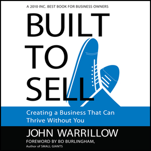 Built-to-sell-creating-a-business-that-can-thrive-without-you-unabridged-audiobook