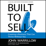 Built to Sell: Creating a Business That Can Thrive Without You (Unabridged) audiobook download