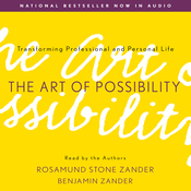 The Art of Possibility: Transforming Professional and Personal Life (Unabridged) audiobook download