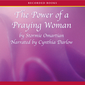 The Power of A Praying Woman (Unabridged) audiobook download