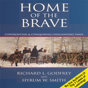 Home of the Brave: Confronting & Conquering Challenging Time (Unabridged) audiobook download