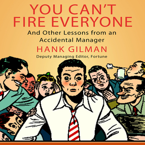 You-cant-fire-everyone-and-other-insights-from-an-accidental-manager-unabridged-audiobook