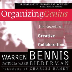 Organizing-genius-the-secrets-of-creative-collaboration-unabridged-audiobook