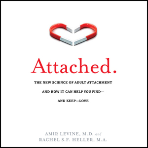 Attached-the-new-science-of-adult-attachment-and-how-it-can-help-you-find-and-keep-love-unabridged-audiobook