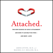 Attached: The New Science of Adult Attachment and How It Can Help You Find - And Keep - Love (Unabridged) audiobook download