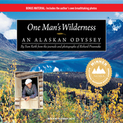 One Man's Wilderness: An Alaskan Odyssey (Unabridged) audiobook download
