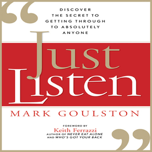Just-listen-discover-the-secret-to-getting-through-to-absolutely-anyone-unabridged-audiobook