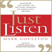 Just Listen: Discover the Secret to Getting Through to Absolutely Anyone (Unabridged) audiobook download