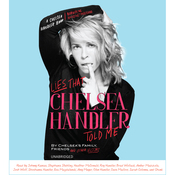 Lies That Chelsea Handler Told Me (Unabridged) audiobook download