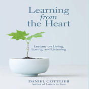Learning from the Heart: Lessons on Living, Loving, and Listening (Unabridged) audiobook download