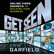 Get Seen: Online Video Secrets to Building Your Business (Plus URL) (Unabridged) audiobook download