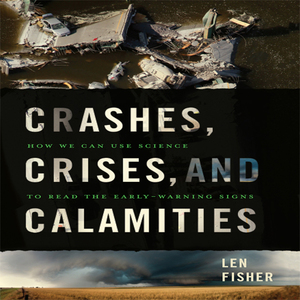 Crashes-crises-and-calamities-how-we-can-use-science-to-read-the-early-warning-signs-unabridged-audiobook