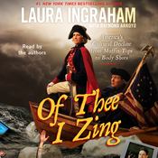 Of Thee I Zing: America's Cultural Decline from Muffin Tops to Body Shots (Unabridged) audiobook download