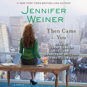 Then Came You: A Novel audiobook download
