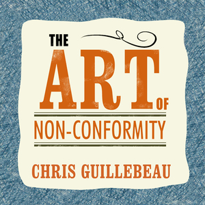 The-art-of-non-conformity-set-your-own-rules-live-the-life-you-want-and-change-the-world-unabridged-audiobook
