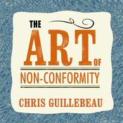 The Art of Non-Conformity: Set Your Own Rules, Live the Life You Want, and Change the World (Unabridged) audiobook download