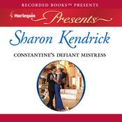 Constantine's Defiant Mistress (Unabridged) audiobook download