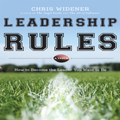 Leadership Rules: How to Become the Leader You Want to Be (Unabridged) audiobook download