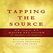 Tapping the Source: Using the Master Key System for Abundance and Happiness (Unabridged) audiobook download