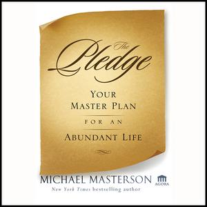 The-pledge-your-master-plan-for-an-abundant-life-unabridged-audiobook