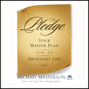 The Pledge: Your Master Plan for an Abundant Life (Unabridged) audiobook download