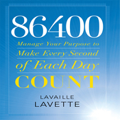 86400: Manage Your Purpose to Make Every Second of Each Day Count (Unabridged) audiobook download