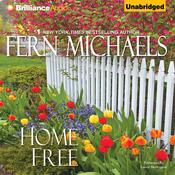 Home Free: The Sisterhood, Book 20 (Unabridged) audiobook download