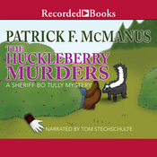 The Huckleberry Murders: A Sheriff Bo Tully Mystery (Unabridged) audiobook download