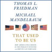 That Used to Be Us: How America Fell Behind in the World It Invented and How We Can Come Back audiobook download