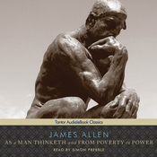 As a Man Thinketh and From Poverty to Power (Unabridged) audiobook download