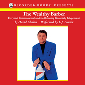 The Wealthy Barber: Everyone's Commonsense Guide to Becoming Financially Independent (Unabridged) audiobook download
