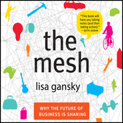 The Mesh: Why the Future of Business Is Sharing (Unabridged) audiobook download