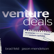 Venture Deals: Be Smarter Than Your Lawyer and Venture Capitalist (Unabridged) audiobook download