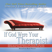 If God Were Your Therapist: How to Love Yourself and Your Life and Never Feel Angry, Anxious or Insecure Again (Unabridged) audiobook download