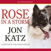 Rose in a Storm (Unabridged) audiobook download