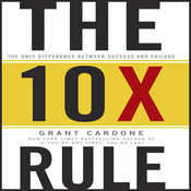 The TenX Rule: The Only Difference Between Success and Failure (Unabridged) audiobook download