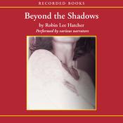 Beyond the Shadows (Unabridged) audiobook download