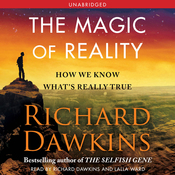 The Magic of Reality: How We Know What's Really True (Unabridged) audiobook download