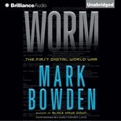 Worm: The First Digital World War (Unabridged) audiobook download