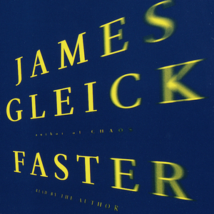 Faster-the-acceleration-of-just-about-everything-audiobook