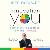 Innovation You: Four Steps to Becoming New and Improved (Unabridged) audiobook download