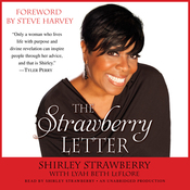 The Strawberry Letter: Real Talk, Real Advice, Because Bitterness Isn't Sexy (Unabridged) audiobook download