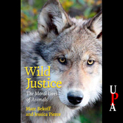 Wild Justice: The Moral Lives of Animals (Unabridged) audiobook download