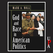 God and Race in American Politics: A Short History (Unabridged) audiobook download