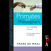 Primates and Philosophers: How Morality Evolved (Unabridged) audiobook download