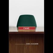 Fame: A Novel in Nine Episodes (Unabridged) audiobook download